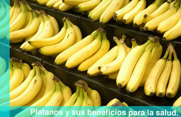 Platanos y sus beneficios para la salud